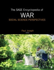 The SAGE Encyclopedia of War: Social Science Perspectives ebook by