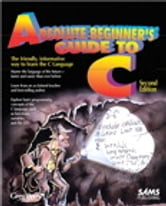 Absolute Beginner's Guide to C ebook by Greg Perry