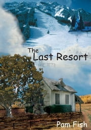 The Last Resort ebook by Pam Fish