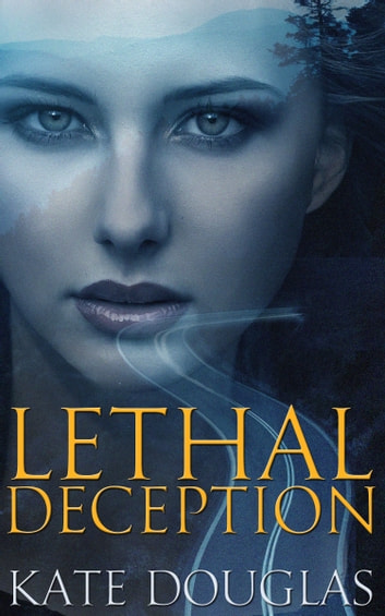 Lethal Deception ebook by Kate Douglas