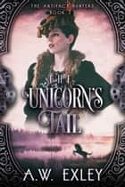 The Unicorn's Tail ebook by