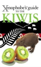Xenophobe's Guide to the Kiwis ebook by Christine Cole Catley, Simon Nicholson
