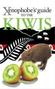 Xenophobe's Guide to the Kiwis ebook by Christine Cole Catley,Simon Nicholson