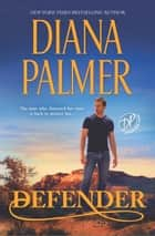 Defender - A Western Romance ebook by Diana Palmer