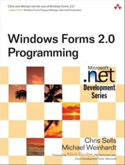 Windows Forms 2.0 Programming ebook by Sells, Chris