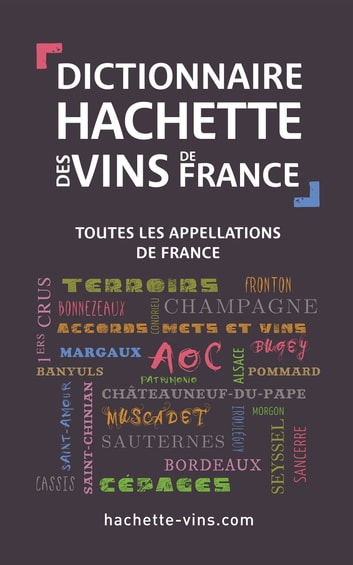 Dictionnaire des vins de France ebook by Collectif
