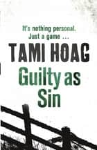 Guilty As Sin ebook by Tami Hoag