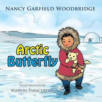 Arctic Butterfly ebook by Nancy Garfield Woodbridge