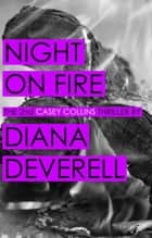 Night on Fire ebook by Diana Deverell