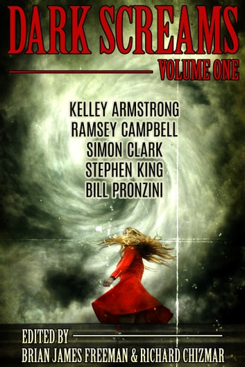 Dark Screams: Volume One ebook by Stephen King,Kelley Armstrong,Bill Pronzini