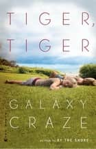 Tiger, Tiger ebook by Galaxy Craze