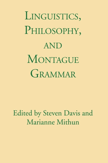 Linguistics, Philosophy, and Montague Grammar ebook by