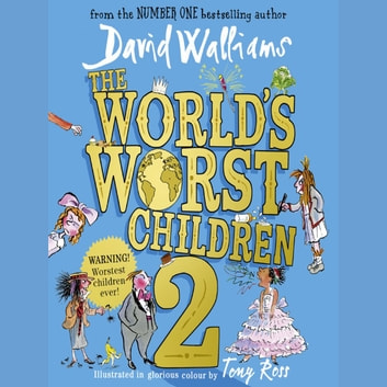 The World's Worst Children 2 audiobook by David Walliams