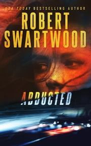 Abducted ebook by Robert Swartwood