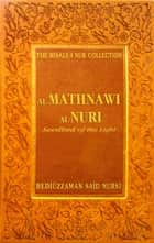 Al Mathnawi Al Nuri ebook by Bediuzzaman Said Nursi