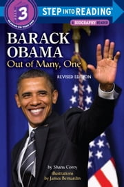Barack Obama: Out of Many, One ebook by Shana Corey,James Bernardin