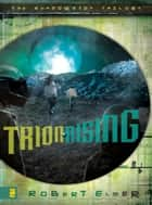 Trion Rising ebook by Robert Elmer
