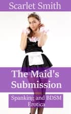 The Maid's Submission ebook by