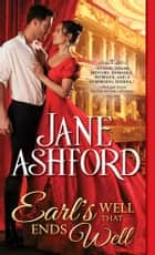 Earl's Well That Ends Well ebook by Jane Ashford