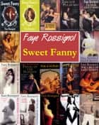 Sweet Fanny ebook by Faye Rossignol