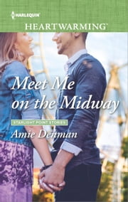 Meet Me on the Midway eBook von Amie Denman