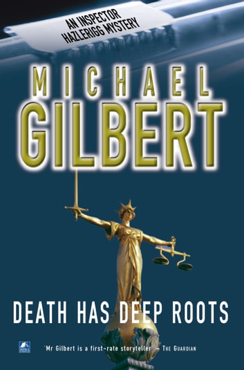 Death Has Deep Roots ebook by Michael Gilbert