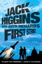 First Strike ebook by Jack Higgins, Justin Richards