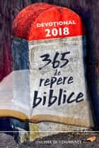 365 de repere biblice - Devoțional 2018 ebook by Autori colectivi