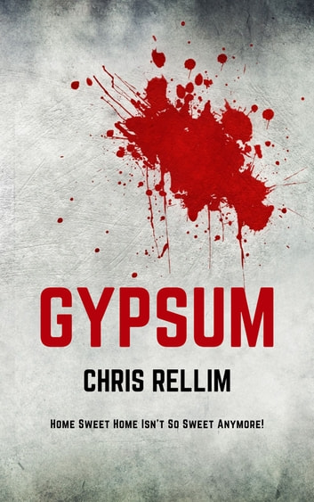 Gypsum ebook by Chris Rellim