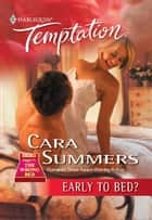 Early To Bed? ebook by Cara Summers