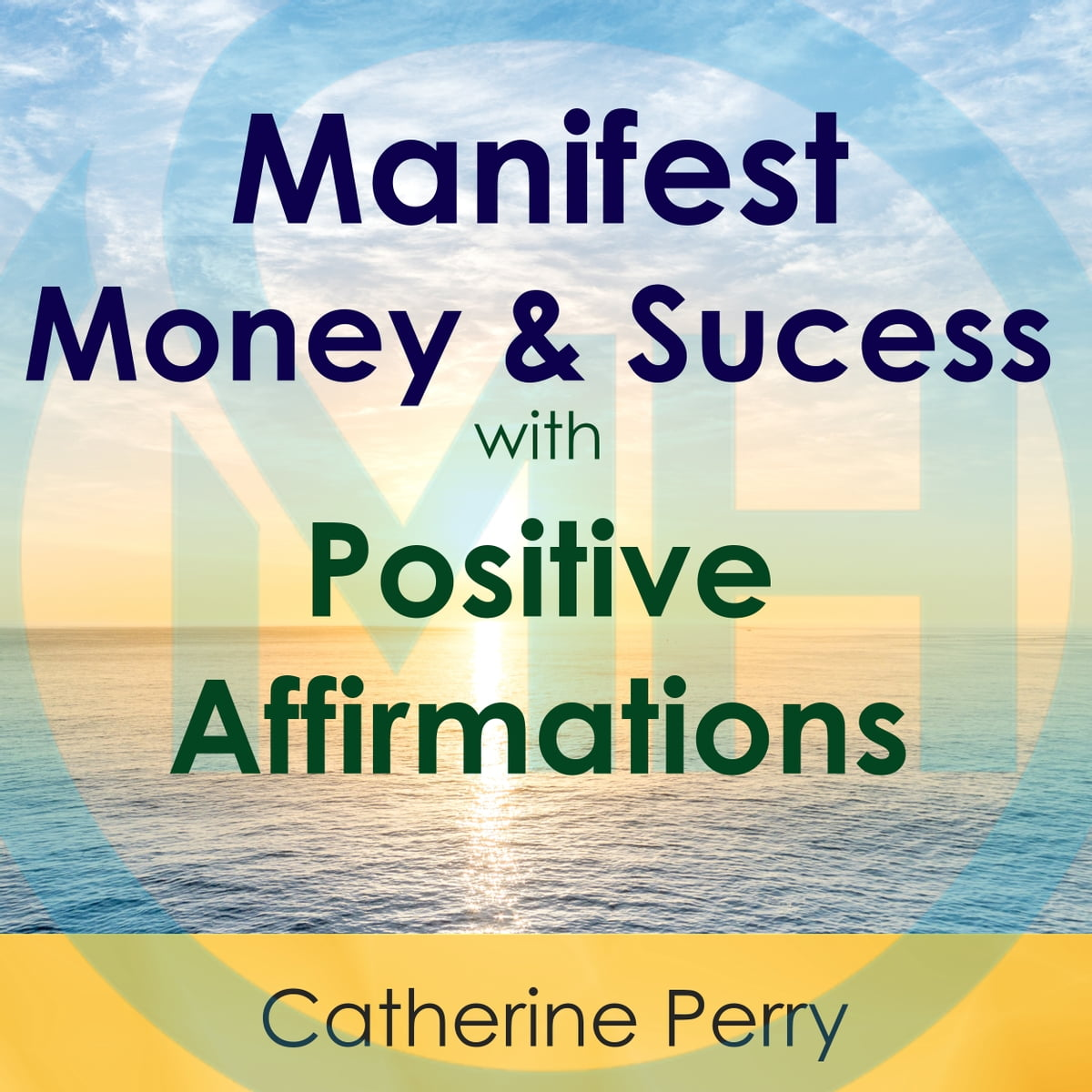 10 Positive Affirmations to Manifest Abundance in Your
