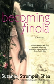 Becoming Finola ebook by Suzanne Strempek Shea