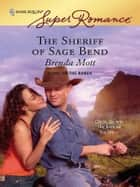 The Sheriff Of Sage Bend ebook by Brenda Mott