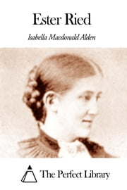 Ester Ried ebook by Isabella Macdonald Alden