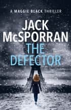 The Defector ebook by