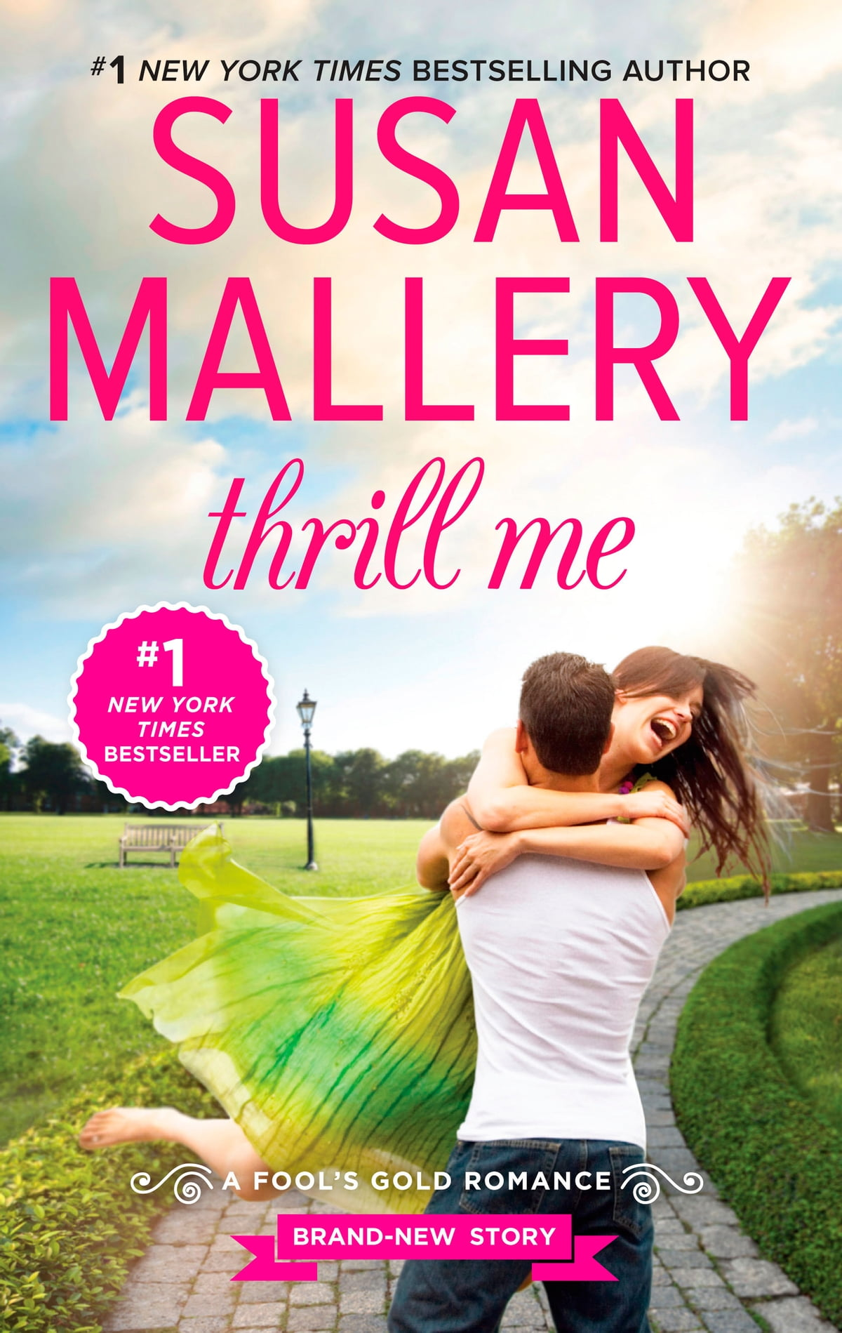 Thrill Me  An Irresistible Smalltown Romance Ebook By Susan Mallery