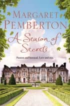 A Season of Secrets ebook by Margaret Pemberton