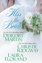 Kiss the Bride ebook by