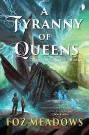 A Tyranny of Queens ebook by Kobo.Web.Store.Products.Fields.ContributorFieldViewModel