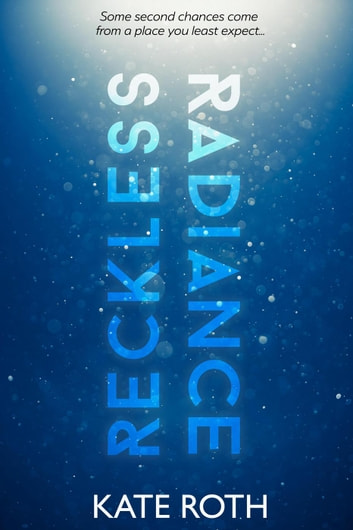 Reckless Radiance ebook by Kate Roth
