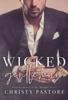 Wicked Gentleman ebook by Christy Pastore