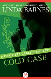 Cold Case ebook by Linda Barnes