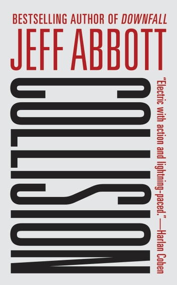 Collision ebook by Jeff Abbott