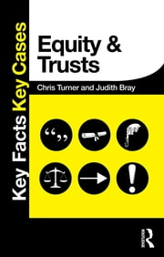 Equity and Trusts ebook by Chris Turner,Judith Bray