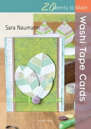 Washi Tape Cards ebook by Sara Naumann