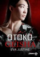 Otoko Geisha ebook by Eva Justine