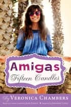 Fifteen Candles ebook by Veronica Chambers