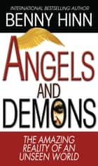 Angels and Demons ebook by Benny Hinn