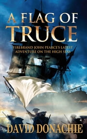 A Flag of Truce ebook by David Donachie