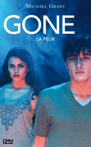 Gone tome 5 La peur eBook par Michael GRANT, Julie LAFON
